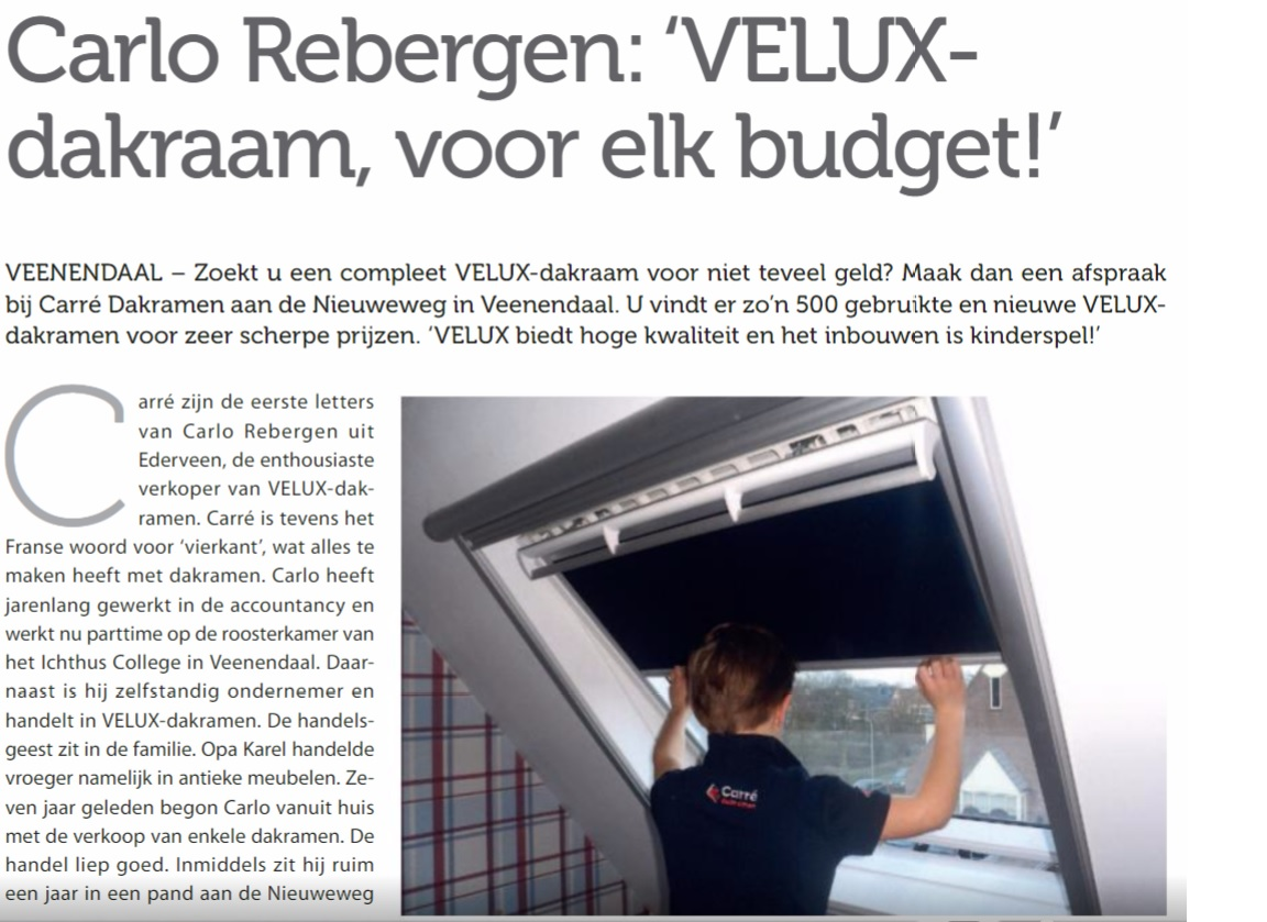 Carlo Rebergen: 'VELUX-dakraam, voor elk budget!'
